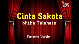 Mitha Talahatu - Cinta Sakota Karaoke