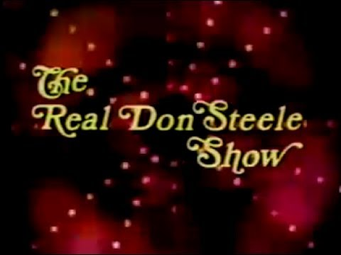 The Real Don Steele TV Show | Part 1