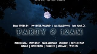 Party@12am (2016) | Kannada Short Film | A Mystery Thriller