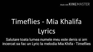 Timeflies - Lyrics Mia Khalifa