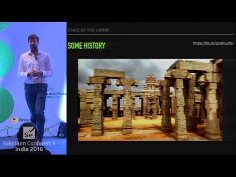 Selenium: State Of The Union By Simon Stewart At Selenium Conf India 2016
