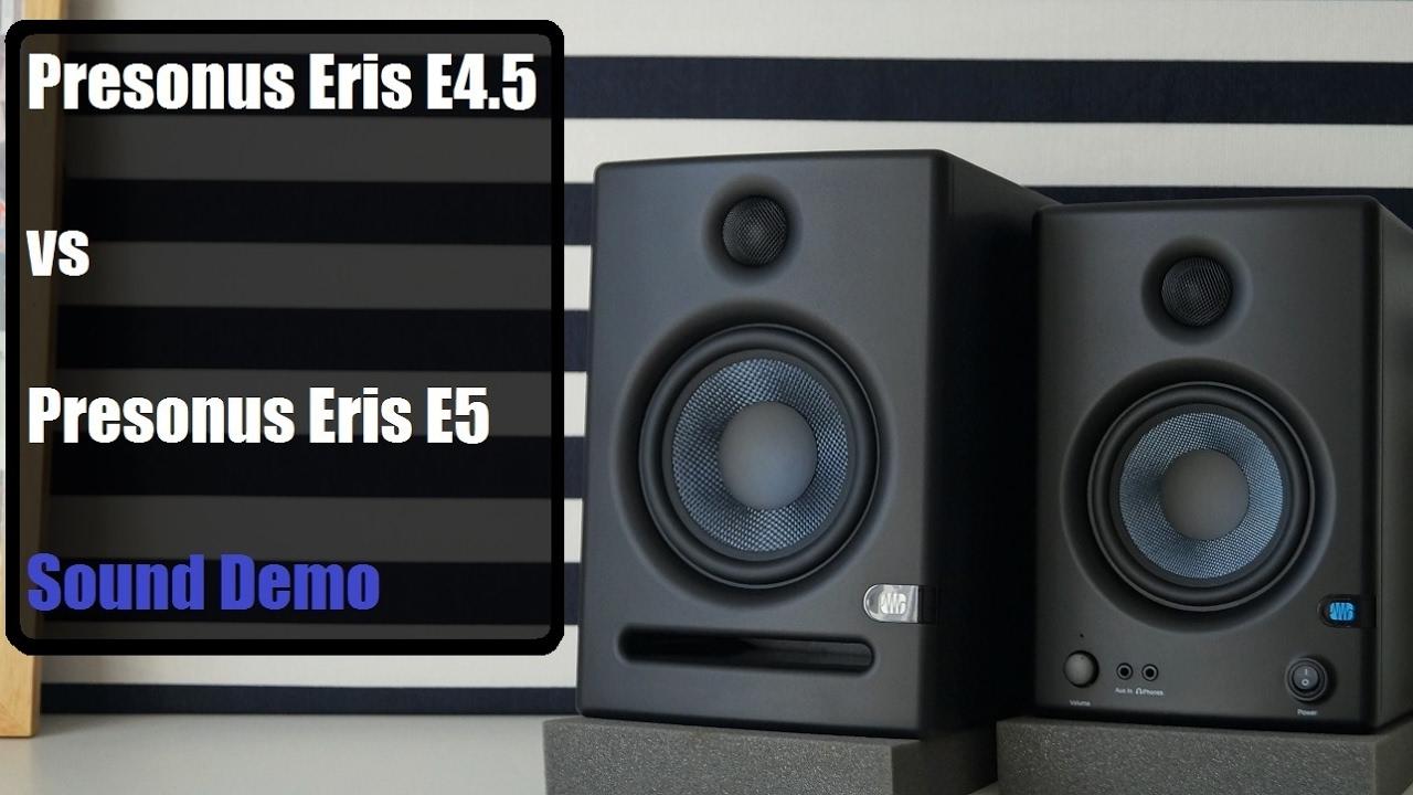 presonus eris e4 5 vs presonus eris e5 sound demo youtube. Black Bedroom Furniture Sets. Home Design Ideas