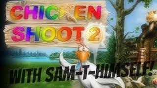 Chicken Shoot 2 || BEST GAME EVER?