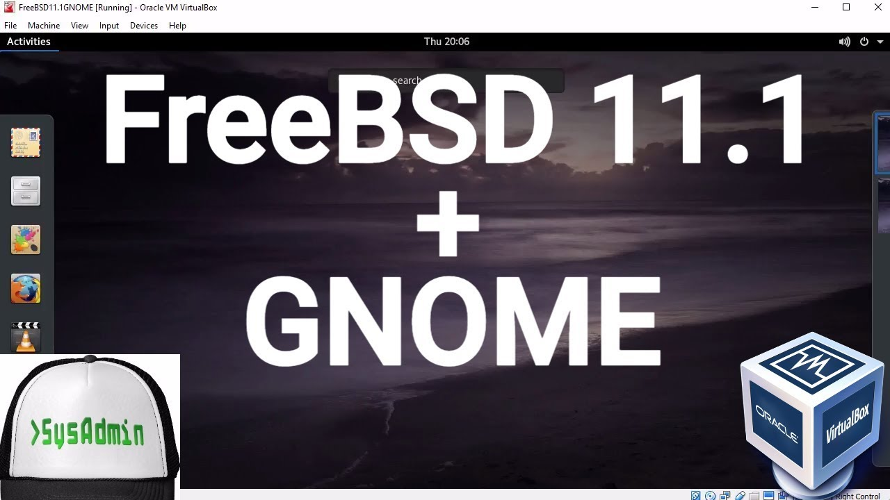 FreeBSD 11 1 Installation + GNOME Desktop + Apps + Guest Additions on  Oracle VirtualBox [2017]