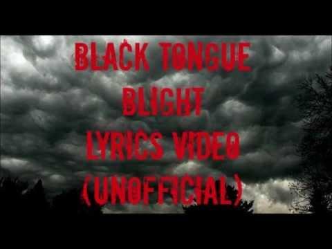 Black Tongue - Blight Lyrics (Unofficial lyrics video)
