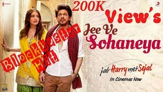 Jee Ve Sohaneya (Full Song) jab Harry Met Sejal | Shah Rukh Khan Anushka Sharma
