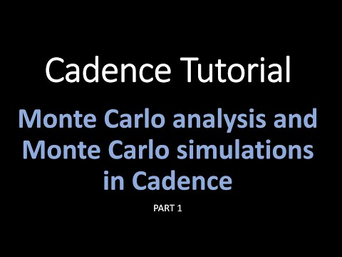 Cadence Tutorials : Monte Carlo Simulation In Cadence Part 1. Introduction