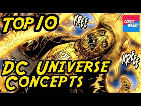 Top 10 DC Universe Concepts - The best ideas in 75 years of comic book history!