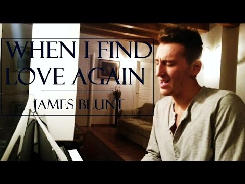 james blunt when i find love again playlist James blunt had an unusual route to pop stardom when i find love again james blunt james blunt playlist.