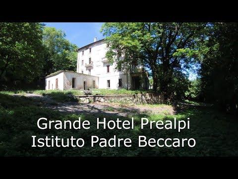 Ex Grande Hotel Prealpi - Istituto Padre Beccaro - Trovate Capre