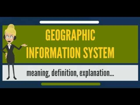 What is GEOGRAPHIC INFORMATION SYSTEM? What does GEOGRAPHIC INFORMATION SYSTEM mean?