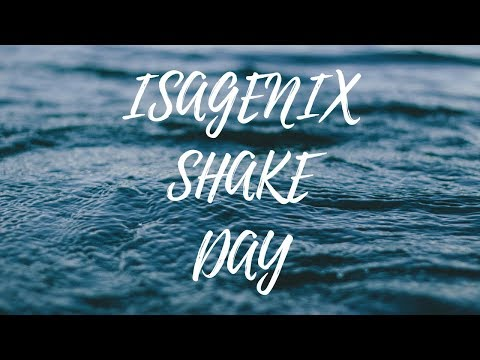 What An Isagenix SHAKE DAY Looks Like