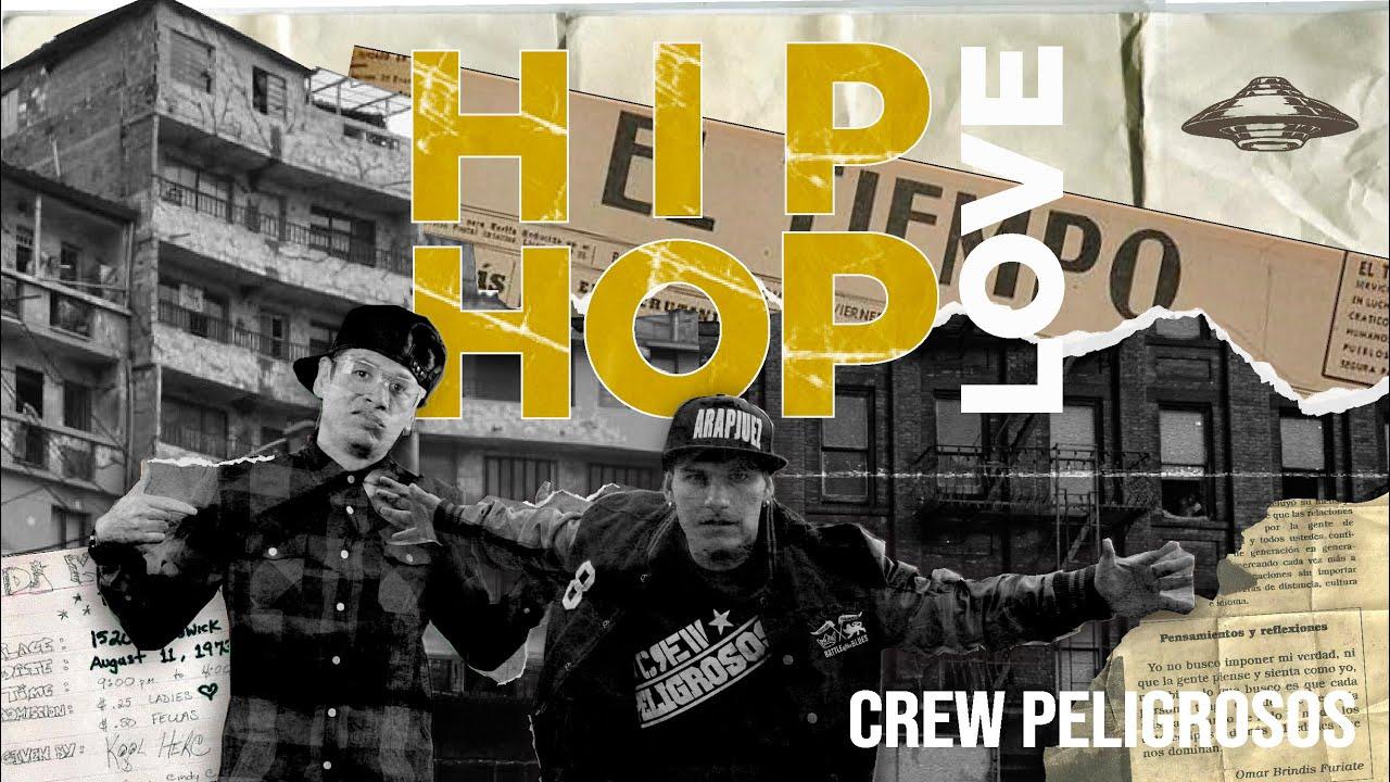 HIP HOP LOVE / CREW PELIGROSOS /  LA CIUDAD DEL RAP