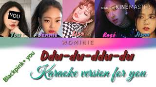 Gambar cover Ddu-du-ddu-du BlackPink[5 members version,Karaoke version for you] / Color Coded Lyrics |HAN|English