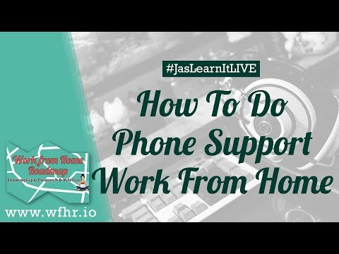 HOW TO DO PHONE SUPPORT (CALL CENTER) WORK AT HOME | #JASLEARNIT 023
