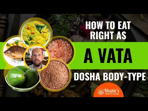 How to live & eat as a Vata body-type (Ayurvedic Dosha) to reduce anxiety, bloating & constipation.