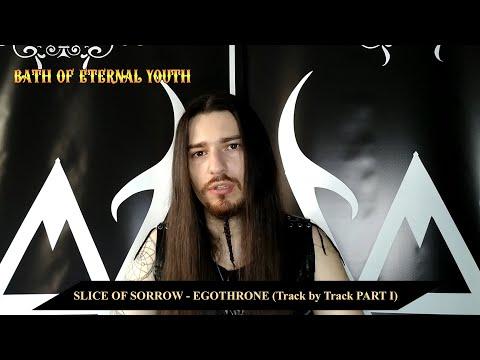 Slice of Sorrow - Egothrone (Track by Track Part I)