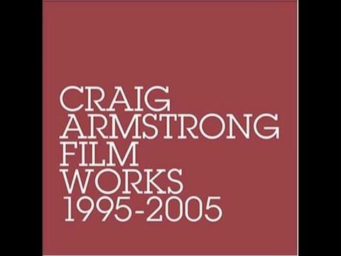 Craig Armstrong - O Verona & Escape [HQ]
