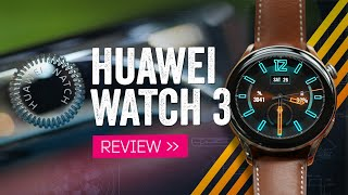 Huawei Watch 3 Review: A Round Apple Watch (For Android!)