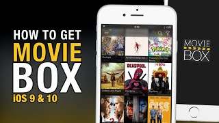 How To Get MovieBox NO JAILBREAK On iOS 9 & iOS 10 For iPhone, iPod & iPad