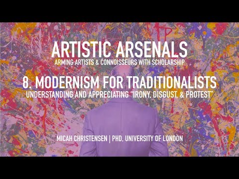 Artistic Arsenals 8 | Modernism for Traditionalists