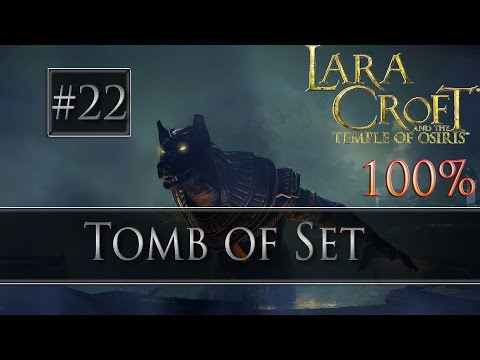 Lara Croft and the Temple of Osiris: Tomb of Set | #22 Single Player