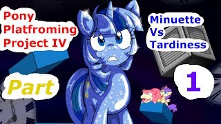 MLP Games: Pony Platforming Project 4: Minuette Vs Tardiness Part 1