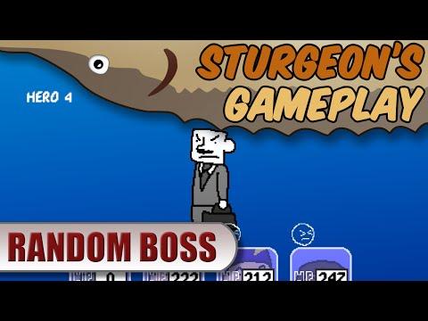 Random Boss - Sturgeon's Gameplay