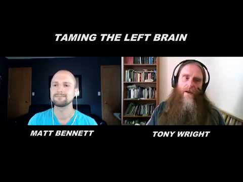 Taming The Left Brain   Interview With Tony Wright