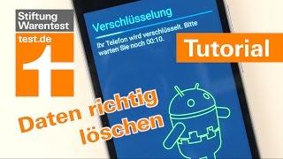 Tutorial: Private Daten löschen bei Android & iPhone - Anleitung Smartphone richtig zurücksetzen