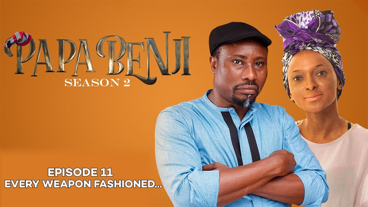 Download #PAPABENJI EPISODE 11 (EVERY WEAPON FASHIONED...)