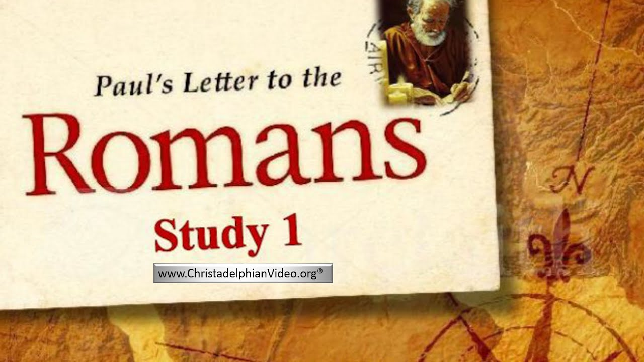 pauls letter to the romans study 1