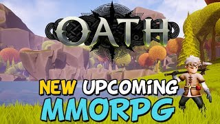 New Upcoming MMORPG - Oath