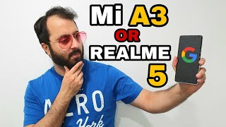 Xiaomi Mi A3 or Realme 5 - Which One To Buy ? 🤔