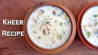 Rice Kheer Recipe By Sameer Goyal @ Ekunji.com