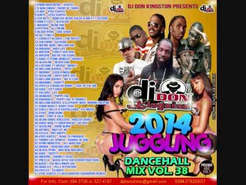 Dj Don kingston Juggling Dancehall Mix Vol. 38 2014