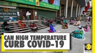 Can high temperature curb COVID-19 | Coronavirus News | COVID-19