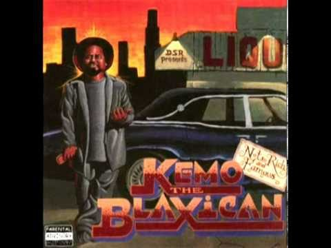 Kemo The Blaxican - LCL