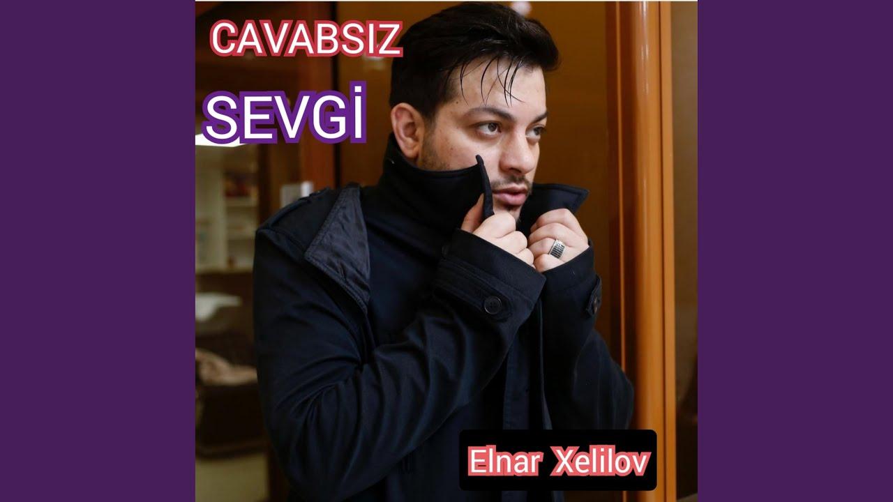 Elnar Xəlilov - Sevgilim Sənin üçün
