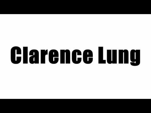 Clarence Lung