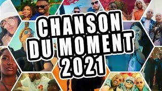 Top 50 Chanson du Moment 2021