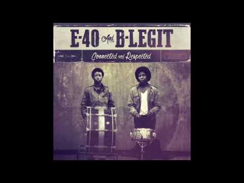 """E-40 & B-Legit """"You Ah Lie"""" Feat. 4rAx"""