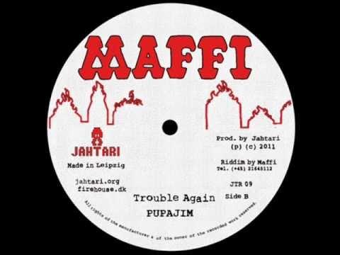 Pupajim/Disrupt - Trouble Again Version