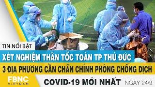 Tin tức Covid-19 mới nhất hôm nay 24/9   Dich Virus Corona Việt Nam hôm nay   FBNC