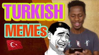 Reacting To Turkish MEMES 😂