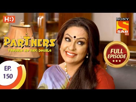 Partners Trouble Ho Gayi Double - Ep 150 - Full Episode - 25th June, 2018