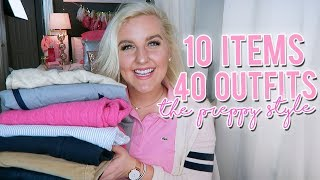 10 ITEMS 40 OUTFITS!! HOW TO DRESS PREPPY (10 FASHION ESSENTIALS) || Kellyprepster