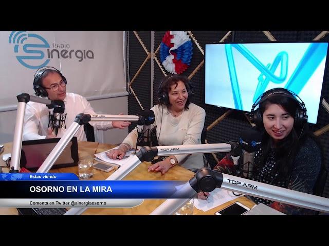 Osorno en la mira - Invitada María Angelica Barraza