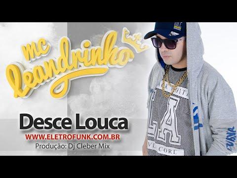 Desce Louca - Mc Leandrinho 2020 Dj Cleber Mix