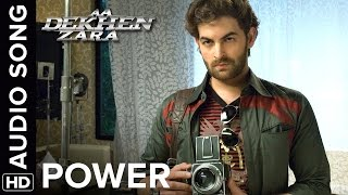 Power | Full Audio Song | Aa Dekhen Zara | Bipasha Basu & Neil Nitin Mukesh